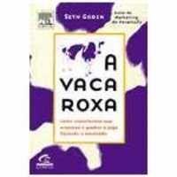 Livros A Vaca Roxa - Godin, Seth (8535213309)