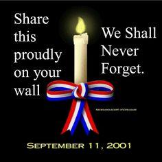 9/11 September 11, 2001 #NeverForget <3