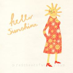 red cheeks factory: hello sunshine