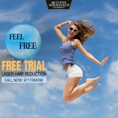 Clinic Dermatech is offering free trails on laser hair removal in Gurgaon, Noida and delhi for limited period. And get an appointment to your nearby location.