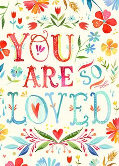 You Are So Loved Greeting Card by thewheatfield on Etsy. $6.00 USD, via Etsy.