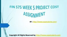 The FIN 575 Week 5 Project Cost Assignment is an additional segment provided for the students to understand the motive of writing the paper. The first four questions are performed in the question paper to explain the students' the manner in which the exam is to be performed.