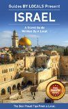 His home country of israel: By Local people - A good Israel Take a trip Guide Authored by A Local: The very best Travel Advice on Where to Go and exactly what to See within Israel (Israel, Israel Take a trip Guide, Palestina) - http://bookcheaptravels.com/his-home-country-of-israel-by-local-people-a-good-israel-take-a-trip-guide-authored-by-a-local-the-very-best-travel-advice-on-where-to-go-and-exactly-what-to-see-within-israel-israel-israel-take/ -   His home country of isra