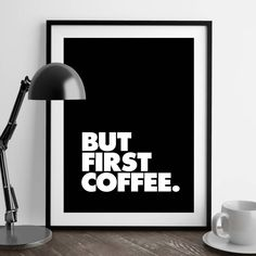 But First Coffee Typography Art Print Home Decor Coffee Typography, Typography Prints, Typography Poster, Slogan Design, Inspirational Posters, Coffee Is Life, Coffee Shop, But First Coffee, Typography Inspiration