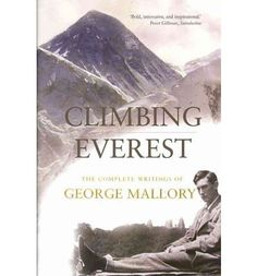 George Mallory belongs to a short but distinguished line of literary mountaineers such as Joe Simpson, Jon Krakauer and Edward Whymper. He answered the question
