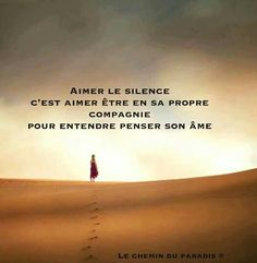 """To enjoy silence is to enjoy being in your own company- to listen to the thoughts of your soul. Citation Silence, Quote Citation, French Words, French Quotes, Words Quotes, Me Quotes, Mots Forts, Strong Words, Special Words"