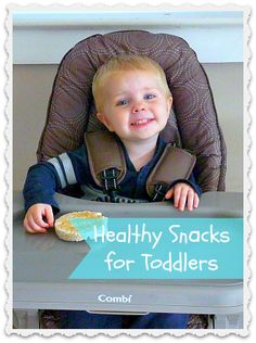 10 Healthy Snacks for Toddlers - great ideas for non-messy, easy-to-prepare snacks!