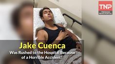 REAKING: Jake Cuenca Was Rushed to the Hospital Because of a Horrible Accident! - WATCH VIDEO HERE -> http://philippinesonline.info/trending-video/reaking-jake-cuenca-was-rushed-to-the-hospital-because-of-a-horrible-accident/   ake Cuenca was rushed to The Medical City after he got hit by a truck in the vicinity of SM Mall of Asia grounds.  Visit our website : trendingnewsportal.net.ph Subscribe on our youtube channel : Follow us on facebook : Follow us on Twitter : Follow u