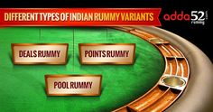 Different Types of Indian Rummy Variants