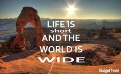 life is short and the world is wide travel quote