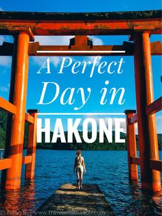 How to spend a perfect day in Hakone | www.travelwithnanob.com | #Japan #Travel