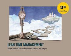 Lean Time Management, 3ª Edição Formação à distância, elearning Início a 08 de Fevereiro  http://www.cltservices.net/pt-pt/formacao/formacao-a-distancia-b-elearning/lean-time-management