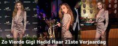Zo Vierde Gigi Hadid Haar 21ste Verjaardag