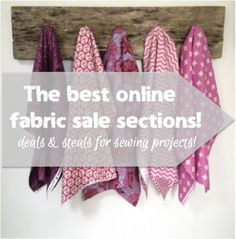 Find the best fabric deals and steals from online fabric sale sections!