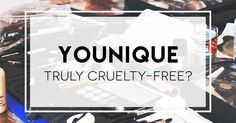 Younique claims that they do not test their products on animals but have NOT traced their ingredients back to the source. The manufacturers of their ingredients more than likely test on animals. This is unfair to other beauty companies that are selling products made of the same ingredients. Click and read this article.