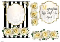 A black and white striped background supports a central worded mat. With yellow roses at the bottom and gilded corner pieces. Decoupage the roses and add your words. Stained Glass Flowers, Striped Background, Printable Crafts, Yellow Roses, Card Designs, Pansies, It's Your Birthday, Flower Vases, Watercolor Flowers