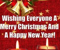 Wishing Everyone A Merry Christmas And A Happy New Year