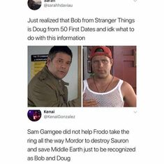 And Mikey didnt convince his friends and brother and his brothers friends to go find tge treasure of One Eyed Willie to save his town to be recognized as Bob and Doug either!!