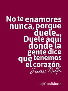 """""""No te enamores nunca, porque duele... Duele aquí donde la gente dice que tenemos el #Corazon""""."""