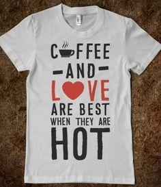 Coffee and Love Are Best When They Are Hot (V-Neck)