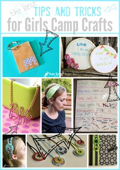 a list of ideas and tips for Girls Camp Crafts ~ Sugar Bee Crafts