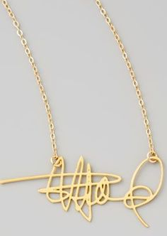 Custom signature necklace - have your signature made into a piece of jewelry!