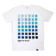 KIND OF BLUE Tshirt by Origin68 http://www.origin68.com/product/kind-of-blue