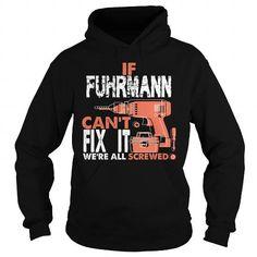 Cool Funny Tshirt For FUHRMANN T-Shirts