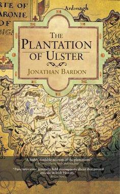 The Plantation of Ulster by Jonathan Bardon https://www.amazon.co.uk/dp/0717154475/ref=cm_sw_r_pi_dp_U_x_55zOAbVBX7VXN