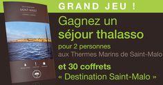 """Gagnez un séjour Thalasso : Concours """"Destination St-Malo"""""""
