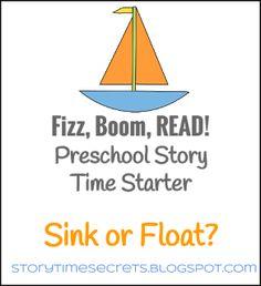 Story Time Secrets: Fizz, Boom, Read! Preschool Story Time Starter: Sink or Float?