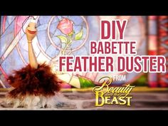 Disney FEATHER DUSTER - BABETTE /FIFI/ PLUMETTE TUTORIAL from Beauty and the Beast ENG/FR - YouTube