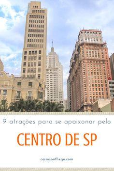 Centro de SP: dicas de atrações e passeios para se apaixonar por essa região de São Paulo