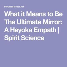 An Empath is a person who has the ability to understand the emotional state of another individual. There are many different types of Empaths and many levels of Spirituality Definition, Empath Traits, Ascension Symptoms, Mirror Effect, Spirit Science, It's Meant To Be, Past Life, My Spirit, Book Photography
