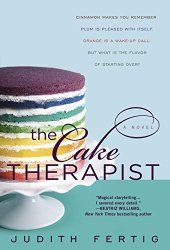 Silver's Reviews: The Cake Therapist by Judith Fertig http://silversolara.blogspot.com/2015/06/the-cake-therapist-by-judith-fertig.html