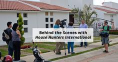 Behind the Scenes with House Hunters International #HHI