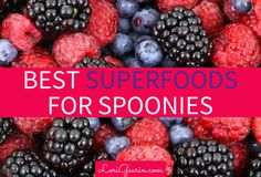 The Best Superfoods For People With Chronic Illness (Spoonies)