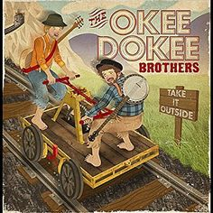 The Okee Dokee Brothers - Take It Outside - Amazon.com Music