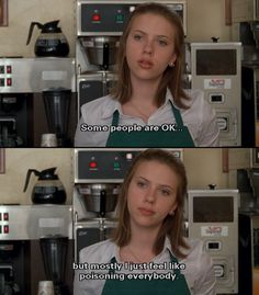 """Enid: """"God! How can you stand all these assholes?"""" Rebecca: """"Some people are OK, but mostly I just feel like poisoning everybody."""" • from Ghost World (2001), directed by Terry Zwigoff • based on the comic book written and illustrated by Daniel Clowes"""