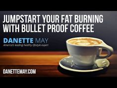 Jumpstart Your Fat-Burning With Bullet Proof Coffee - Danette May Fat Burning Drinks, Fat Burning Foods, Danette May Detox, Dannette May Recipes, Lose Weight While Pregnant, Diet Plan Menu, Bulletproof Coffee, Detox Tea, Coffee Recipes