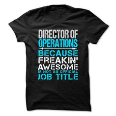 Love being an Awesome DIRECTOR OF OPERATIONS T-Shirts, Hoodies. Check Price Now…