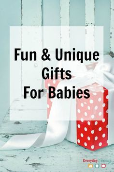 Fun and Unique Gifts for Babies