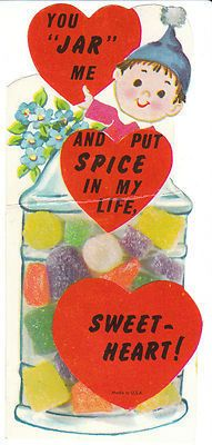 """You """"JAR"""" me and put SPICE in my life, Sweetheart! • Vintage gumdrop candy jar Valentine card"""