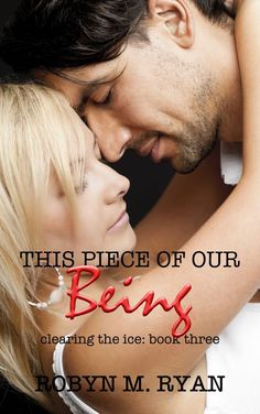 This Piece of our Being by Robyn M. Ryan ~ Release Week Sale Ends Tomorrow Dec. 9. Just .99
