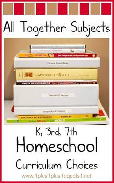 All Together Homeschool Subjects ~ Curriculum Choices from www.1plus1plus1equals1.net