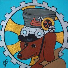 """Steampunk Dachshund!""  New Original Painting"