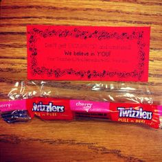 "Twizzlers love note for FCAT... ""don't get twisted and confused, we believe in you"""
