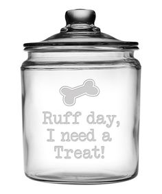 Look at this 'Ruff Day' Half-Gallon Treat Jar on #zulily today!