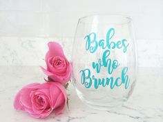 Babes who Brunch Wine Glass Brunch Lover Gift by MikaelaJDesigns