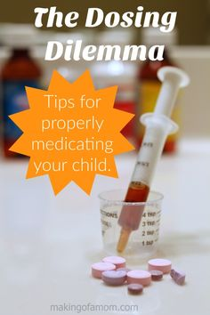 "The ""Dosing Dilemma"" – Tips for properly medicating your child #CMHMoms [ad]"